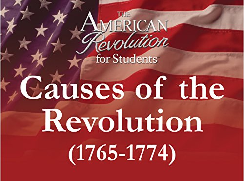 Causes of the Revolution (1765-1774)