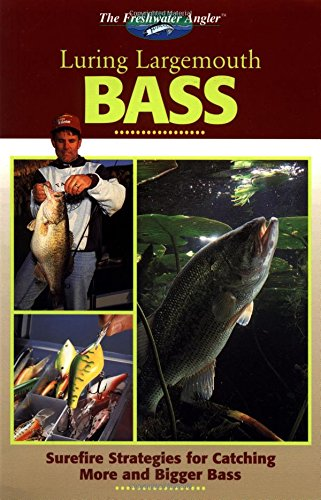 The Freshwater Angler: Luring Largemouth Bass (The Freshwater Angler) pdf epub