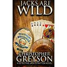 Jacks Are Wild by Christopher Greyson (2014-04-02)