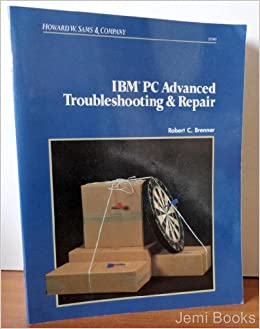 IBM PC Advanced Troubleshooting and Repair