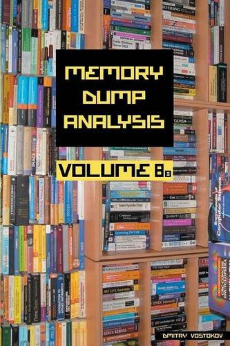 Memory Dump Analysis Anthology, Volume 8b by Opentask