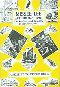 Missee Lee By Arthur Ransome 1982 08 01 Arthur Ransome border=