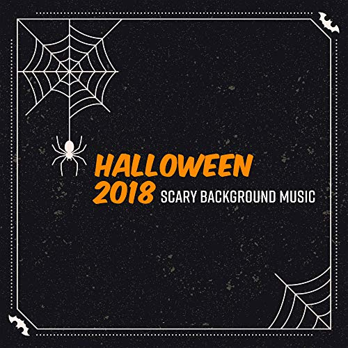 Halloween 2018: Scary Background Music]()