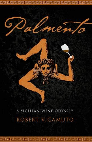 (Palmento: A Sicilian Wine Odyssey (At Table))