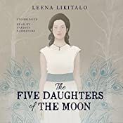 The Five Daughters of the Moon: The Waning Moon Duology, Book 1 | Leena Likitalo