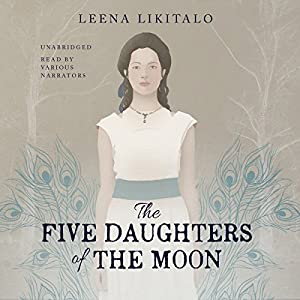 The Five Daughters of the Moon Audiobook