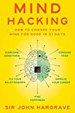img - for Mind Hacking: How to Change Your Mind for Good in 21 Days book / textbook / text book
