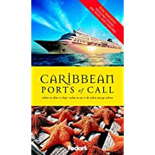 Fodor's Caribbean Ports of Call, 6th Edition: What to See & Do When You Go Ashore