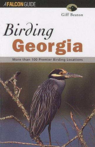 Birding Georgia (Regional Birding Series)