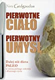 img - for Pierwotne cialo Pierwotny umysl book / textbook / text book