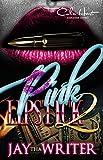 Pink Lipstick 2: An Urban Romance