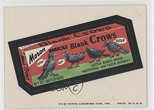Moron Imbecile Blank Crows (Trading Card) 1974 Topps Wacky Packages Series 7 - [Base] #MORO