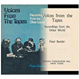 Voices from the Tapes: Recording from the Other World