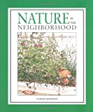 Nature in the Neighborhood, Gordon Morrison, 0618352155