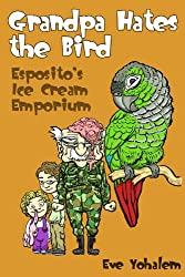 GRANDPA HATES THE BIRD: Esposito's Ice Cream Emporium