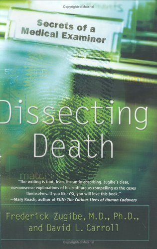 Dissecting Death: Secrets of a Medical Examiner cover