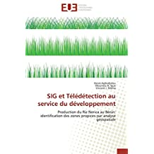 SIG ET TELEDETECTION AU SERVICE DU DEVELOPPEM