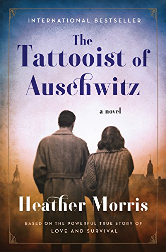 Book Cover: The Tattooist of Auschwitz: A Novel