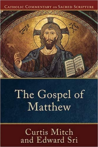 The Gospel of Matthew (Catholic Commentary on Sacred Scripture)