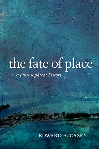the-fate-of-place-a-philosophical-history