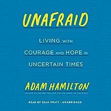 Unafraid Audiobook by Adam Hamilton Narrated by Sean Pratt