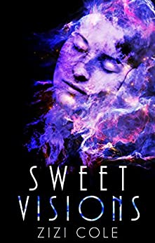 Sweet Visions (The Damned Series Book 2) by [Cole, Zizi]