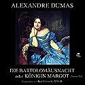 Die Bartholomäusnacht oder Königin Margot - Zweiter Teil Hörbuch von Alexandre Dumas Gesprochen von: Karlheinz Gabor