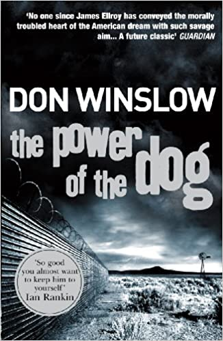 The Power of the Dog: Don Winslow: 9780099464983: Amazon.com ...