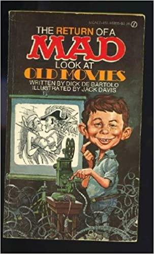 Return of a Mad Look at Old Movies (Mad Magazine): Dick de