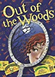 Title: OUT OF THE WOODS (INTO THE WOODS)
