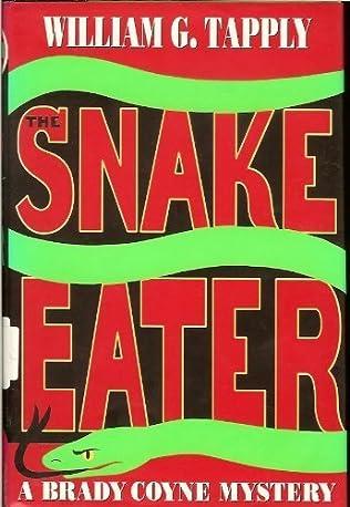 The Snake Eater (Brady Coyne, book 12) by William G Tapply