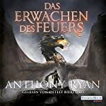 Das Erwachen des Feuers (Draconis Memoria 1)   Anthony Ryan