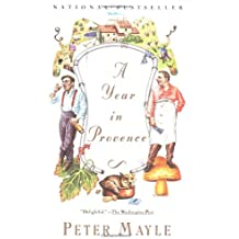 My Twenty-Five Years in Provence by Peter Mayle ...