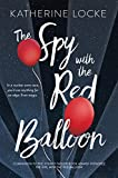 The Spy with the Red Balloon (The Balloonmakers Book 2)