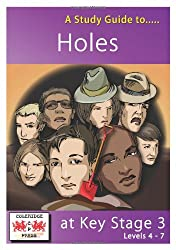"""A Study Guide to """"Holes"""" at Key Stage 3: Levels 4-7"""