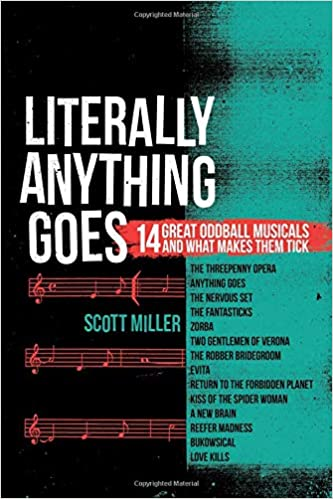 literally anything goes 14 great oddball musicals and what makes them tick