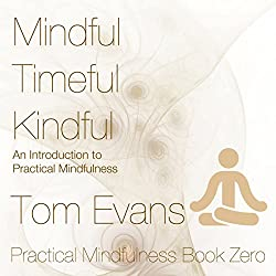 Mindful Timeful Kindful