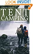 A Beginners Guide to Tent Camping