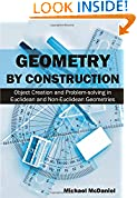 #10: Geometry by Construction: Object Creation and Problem-solving in Euclidean and Non-Euclidean Geometries