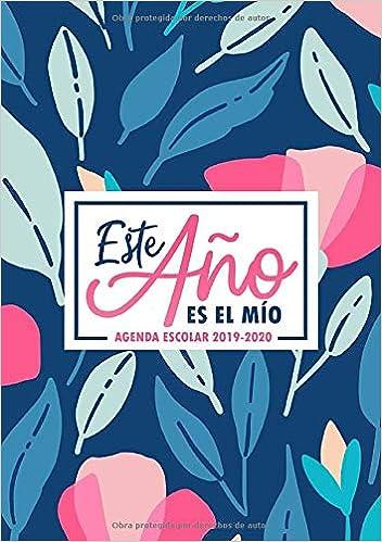 Amazon.com: Este año es el mío: Agenda escolar 2019-2020 ...