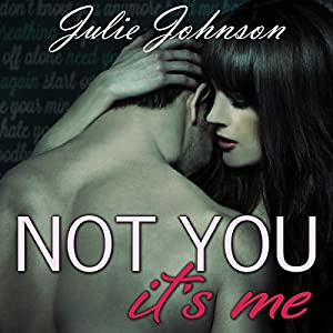 Not You It's Me Audiobook