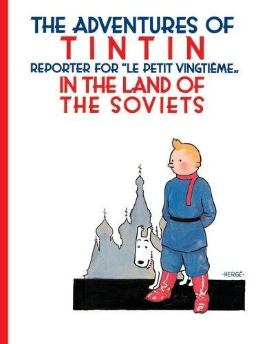 Tintin in the Land of the Soviets (Adventures of Tintin (Paperback))