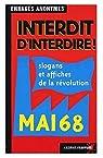 Interdit d'interdire ! : Slogans et affiches de la révolution par Esprit Frappeur