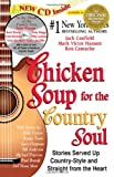 Chicken Soup for the Country Soul, Jack L. Canfield and Mark Victor Hansen, 1558745629