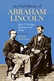 An Oral History of Abraham Lincoln, , 0809326841