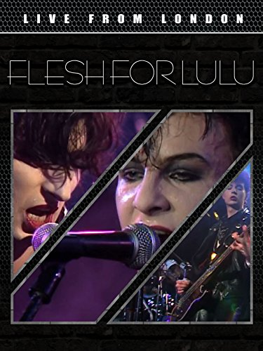 Flesh For Lulu - Live From ()