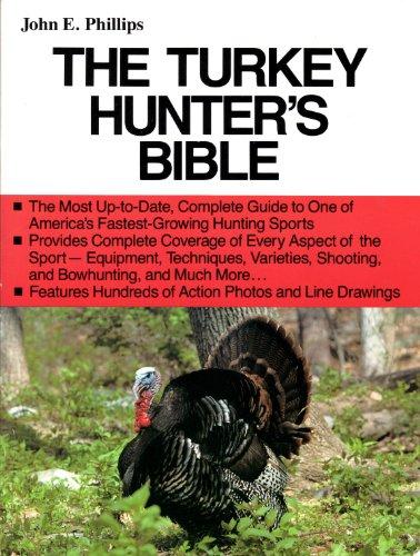 The Turkey Hunter's Bible