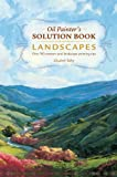 Oil Painter's Solution Book - Landscapes, Elizabeth Tolley, 1440328501