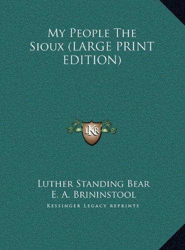 My People The Sioux (LARGE PRINT EDITION) pdf