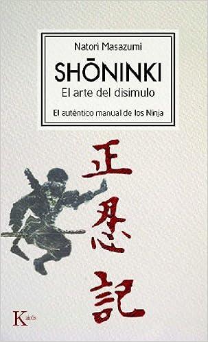 Shoninki: El arte del disimulo: El auténtico manual de los ...